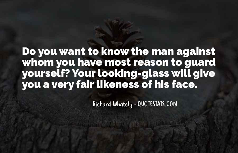Quotes About The Looking Glass #199284