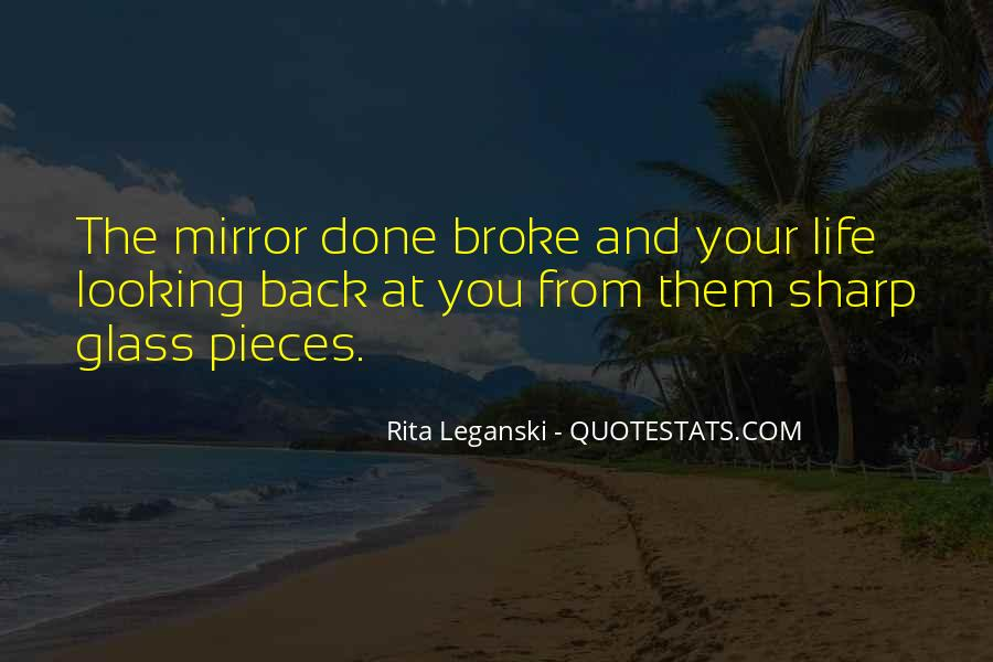 Quotes About The Looking Glass #248603