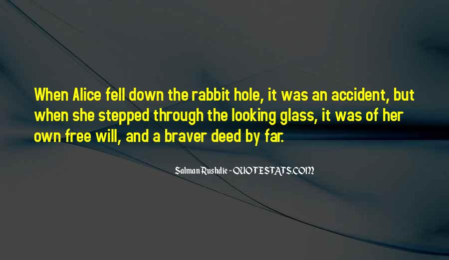 Quotes About The Looking Glass #292081