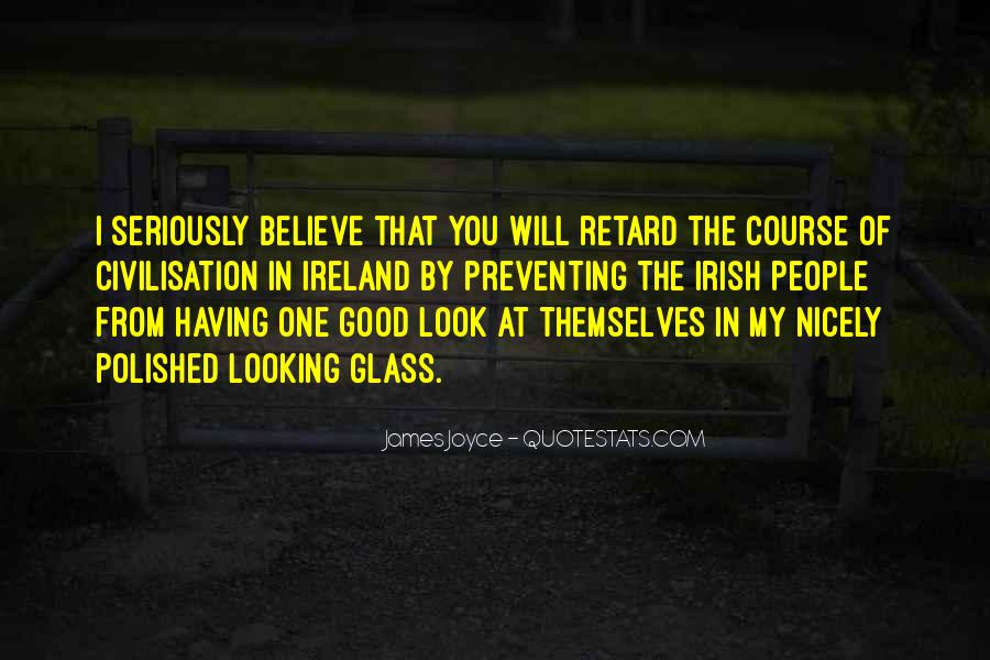 Quotes About The Looking Glass #31825