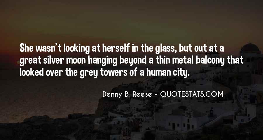 Quotes About The Looking Glass #452050