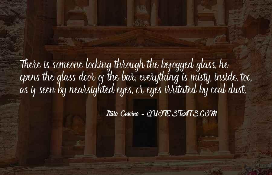 Quotes About The Looking Glass #705410