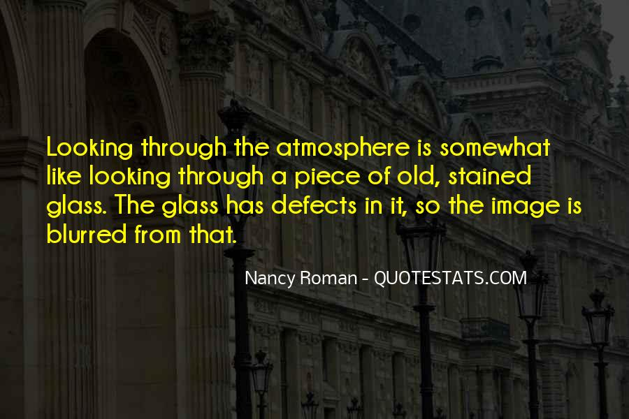 Quotes About The Looking Glass #787809