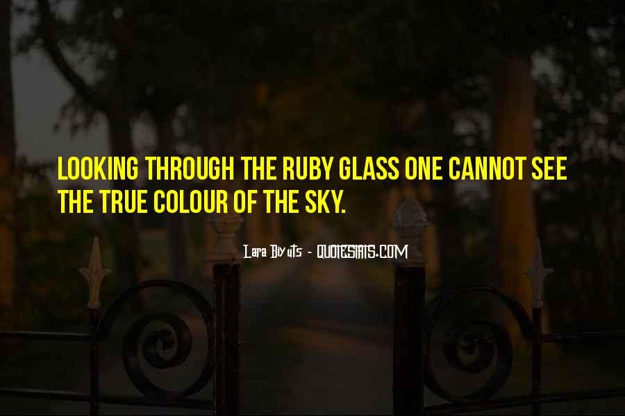 Quotes About The Looking Glass #837111