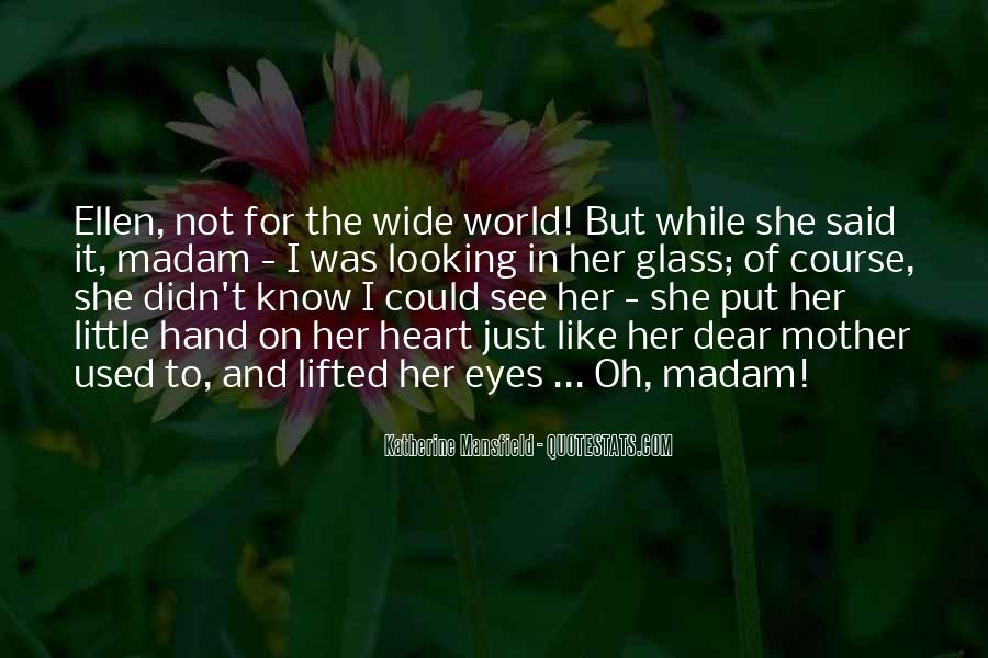 Quotes About The Looking Glass #938508