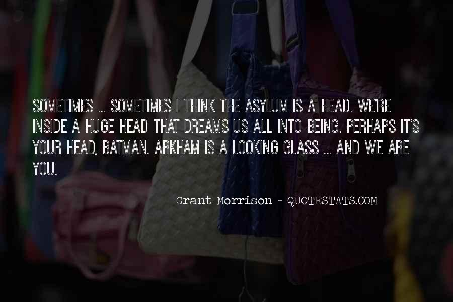 Quotes About The Looking Glass #961748