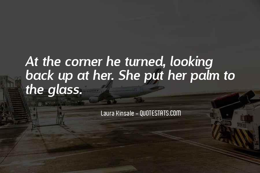 Quotes About The Looking Glass #970730