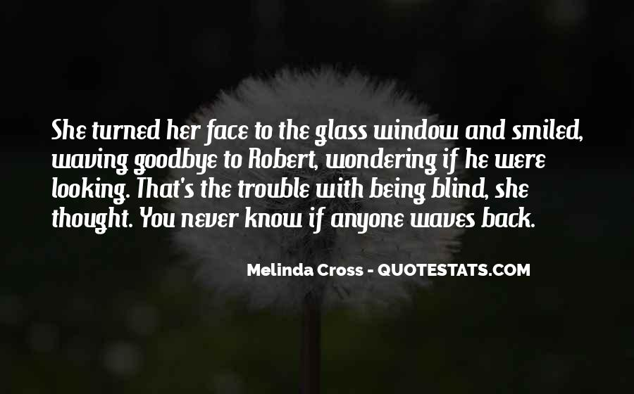 Quotes About The Looking Glass #971978