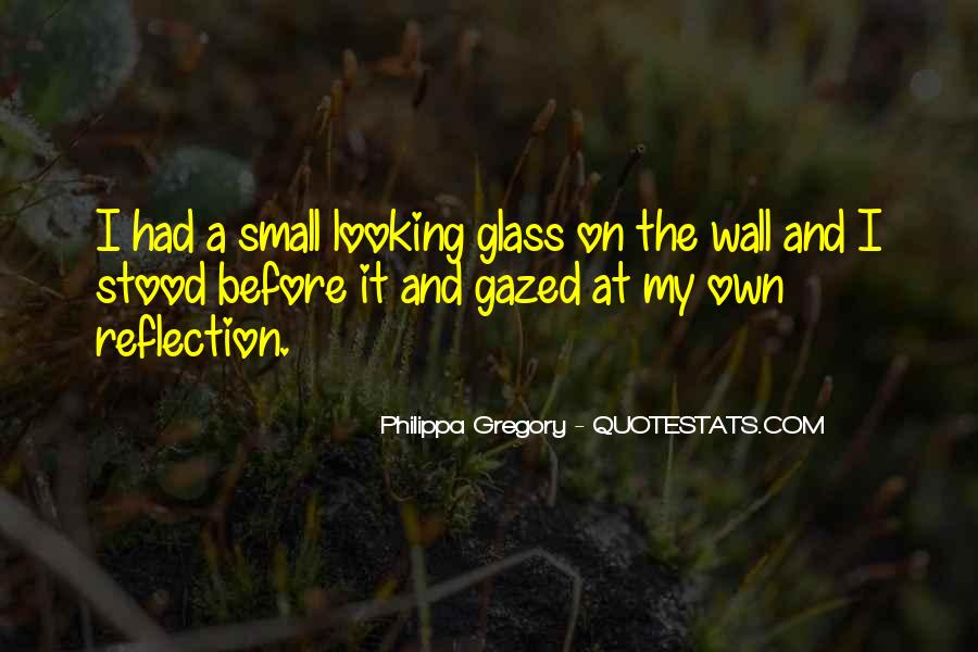 Quotes About The Looking Glass #98229