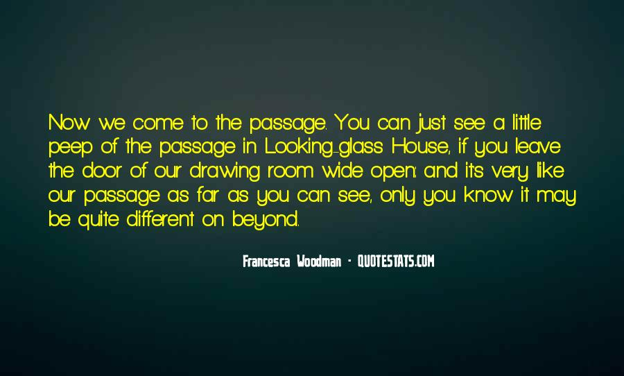 Quotes About The Looking Glass #993817
