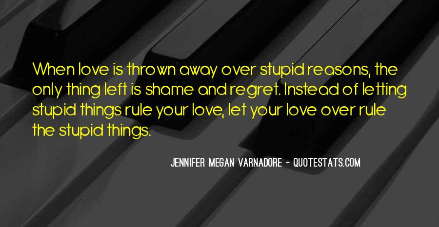 Quotes About Regret Love #487936