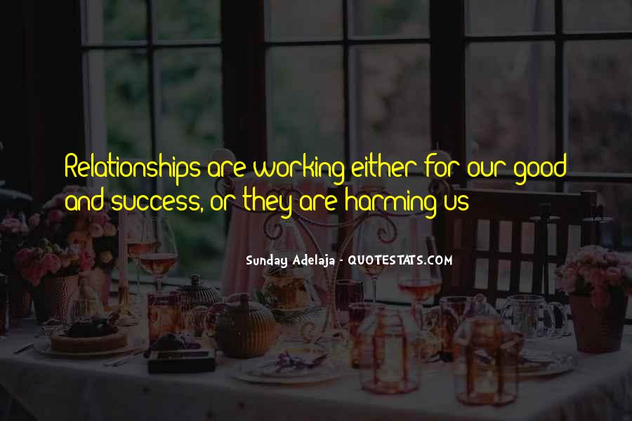 Quotes About Good Working Relationships #1853735