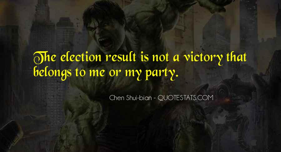 Quotes About Victory In Election #144579