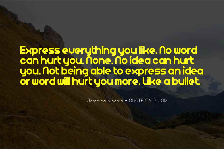 Quotes About Not Being Able To Express Yourself #1361603
