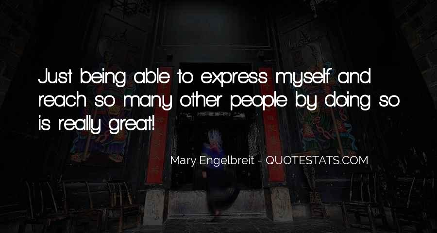 Quotes About Not Being Able To Express Yourself #705490