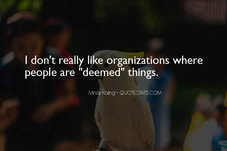 Quotes About Organizational Culture #222039