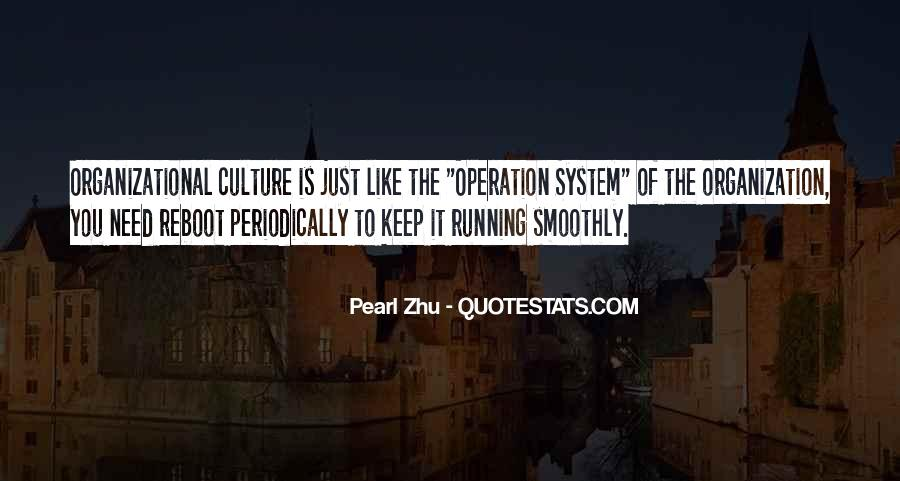 Quotes About Organizational Culture #646893