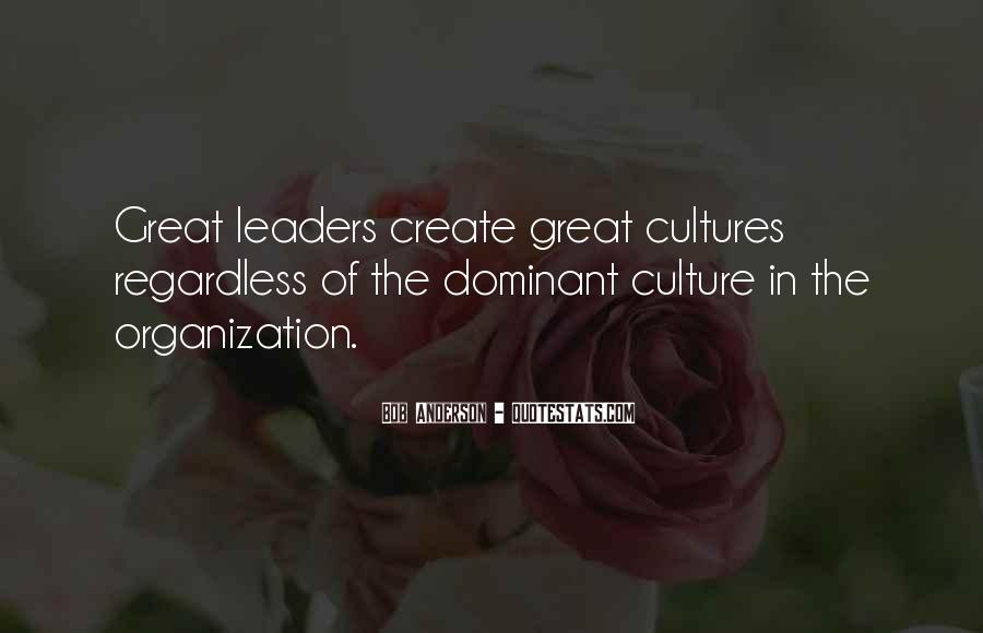 Quotes About Organizational Culture #858153
