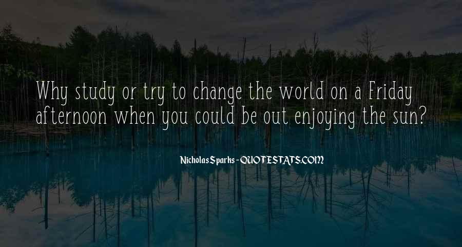 Quotes About Change Nicholas Sparks #1163795