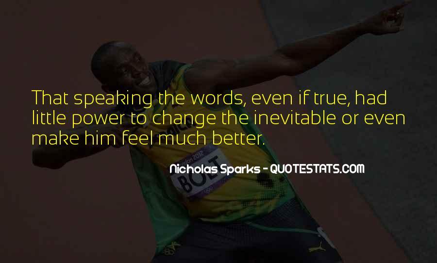 Quotes About Change Nicholas Sparks #1188386