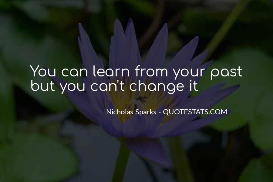 Quotes About Change Nicholas Sparks #12591