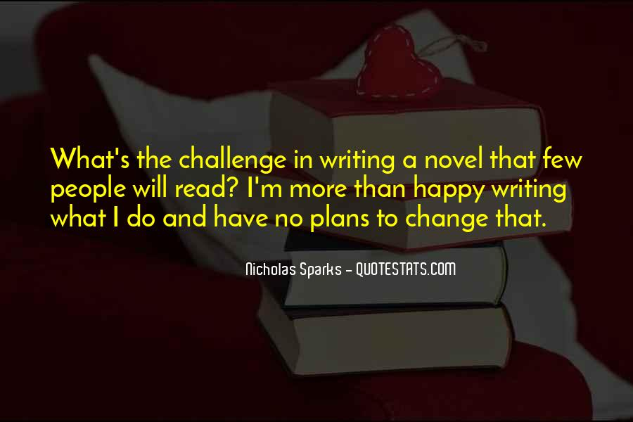 Quotes About Change Nicholas Sparks #1612624