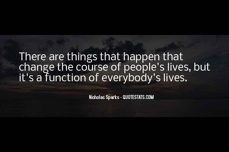 Quotes About Change Nicholas Sparks #1686975