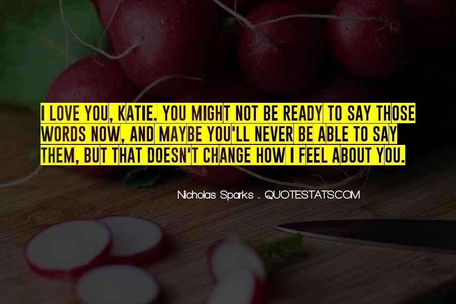 Quotes About Change Nicholas Sparks #1688466