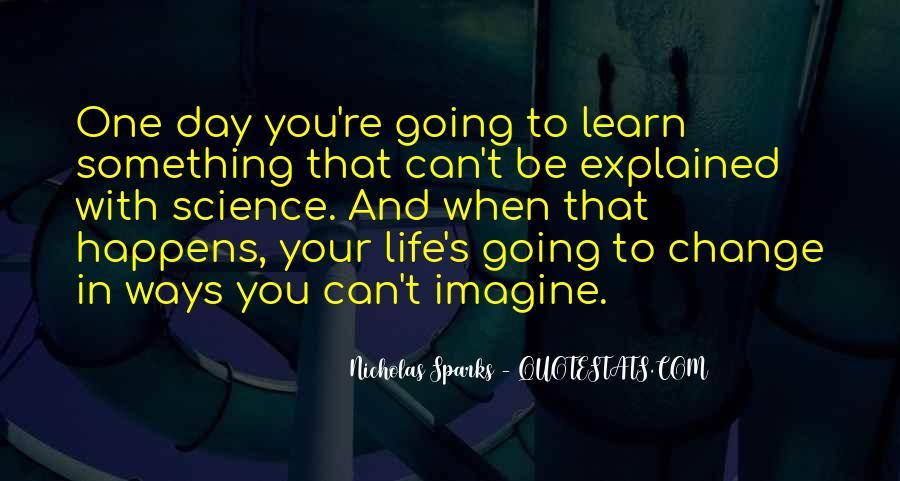 Quotes About Change Nicholas Sparks #1845764