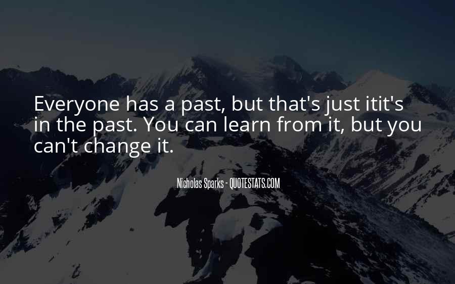 Quotes About Change Nicholas Sparks #267809