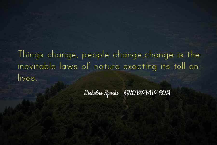 Quotes About Change Nicholas Sparks #314828