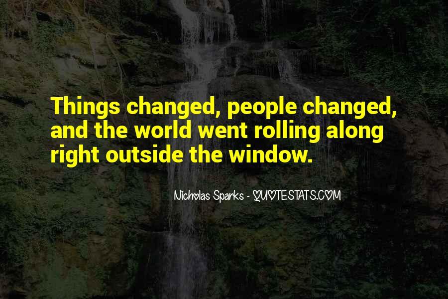 Quotes About Change Nicholas Sparks #386928