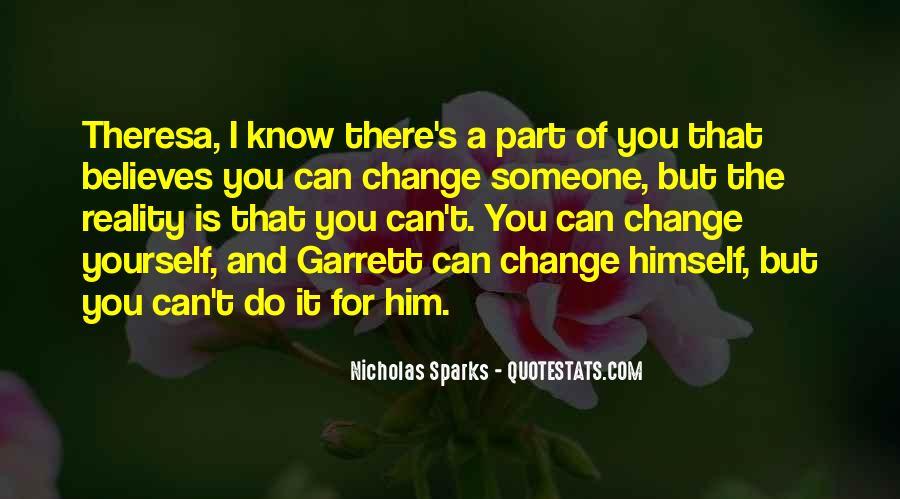Quotes About Change Nicholas Sparks #512306