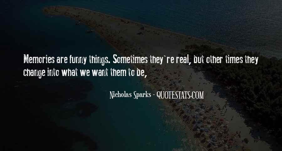 Quotes About Change Nicholas Sparks #571105