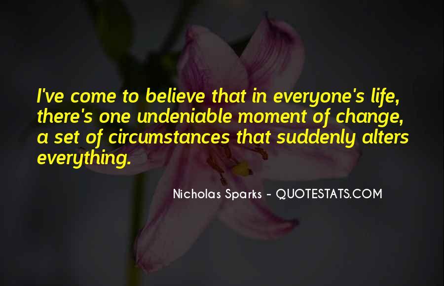 Quotes About Change Nicholas Sparks #607586
