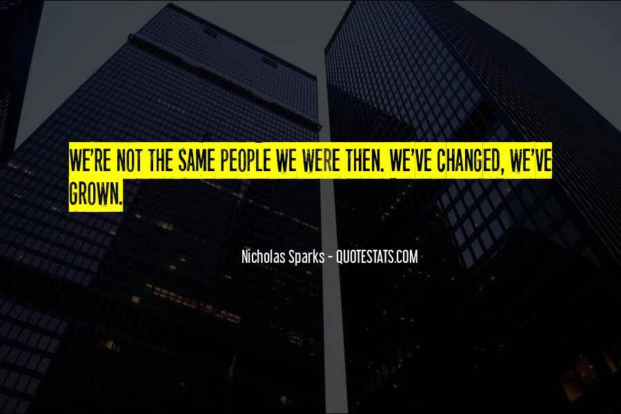 Quotes About Change Nicholas Sparks #879992