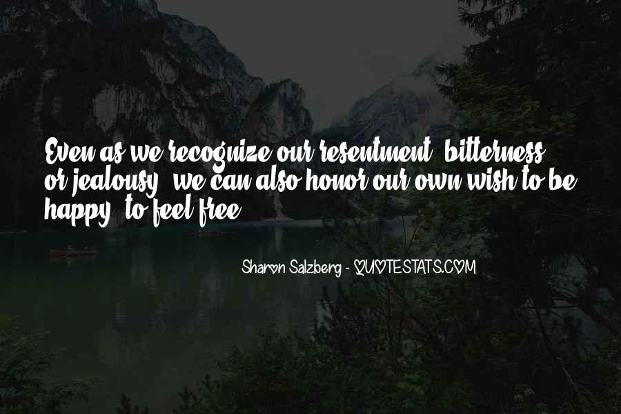 Quotes About Bitterness And Jealousy #52109