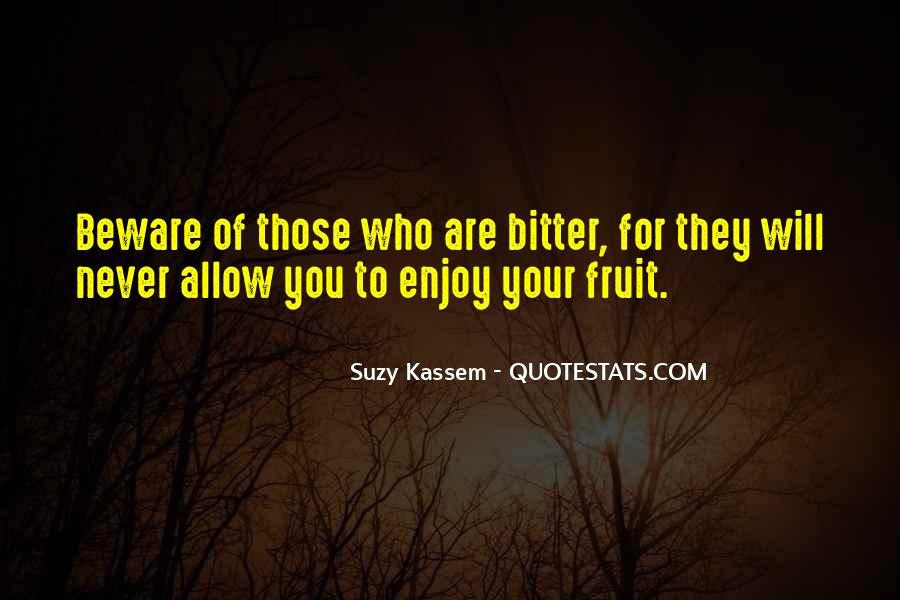 Quotes About Bitterness And Jealousy #979234