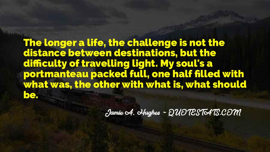 Quotes About Travelling Life #1065040