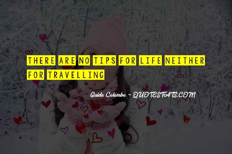 Quotes About Travelling Life #1547136