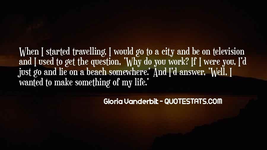 Quotes About Travelling Life #218241