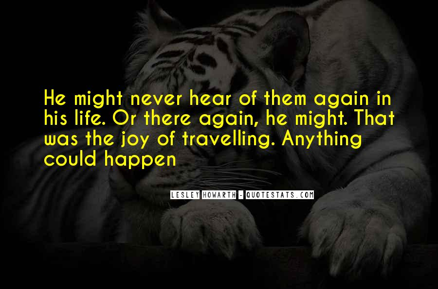 Quotes About Travelling Life #870130