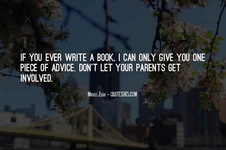 Quotes About Over Involved Parents #500661