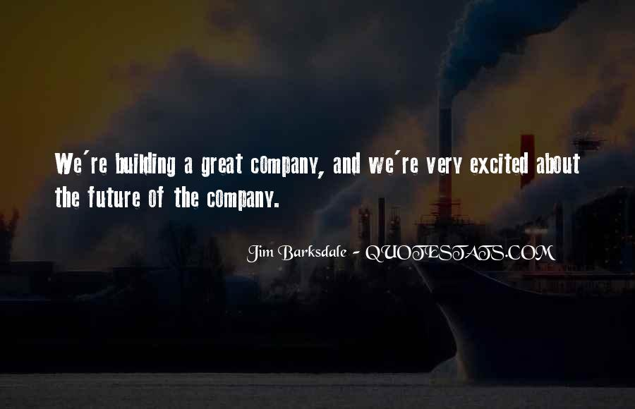 Quotes About Building A Future #1188198