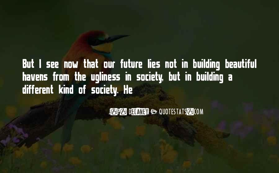 Quotes About Building A Future #1267770