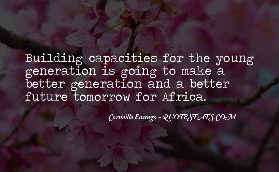 Quotes About Building A Future #1763804