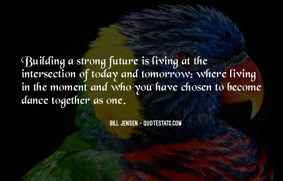 Quotes About Building A Future #622952