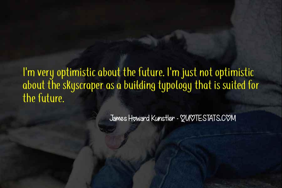Quotes About Building A Future #715019
