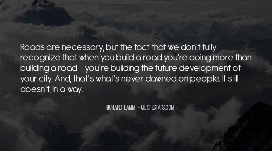 Quotes About Building A Future #926214