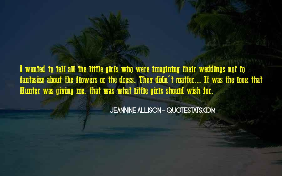Quotes About Flowers And Weddings #468548
